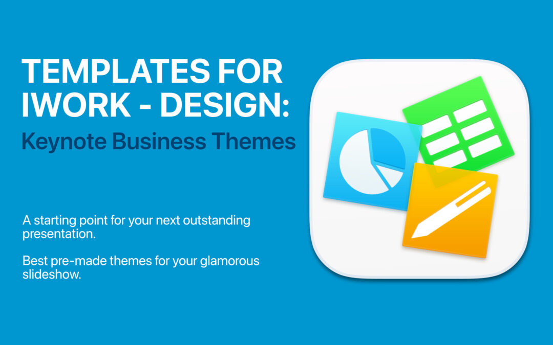 Templates for iWork – DesiGN: Keynote Business Themes